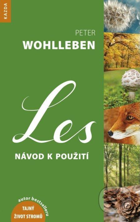 Les - Návod k použití - Peter Wohlleben