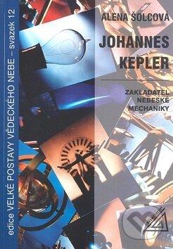 Johannes Kepler - Alena Šolcová