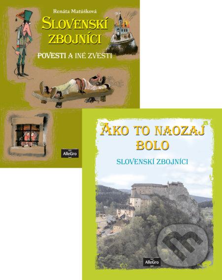 Slovenskí zbojníci / Ako to naozaj bolo - Renáta Matúšková, Juraj Martiška (ilustrácie)