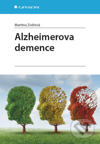 Alzheimerova demence - Martina Zvěřová