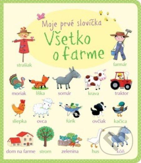 Všetko o farme - Moje prvé slovíčka - Svojtka&Co.