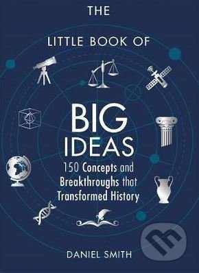 The Little Book of Big Ideas - Daniel Smith