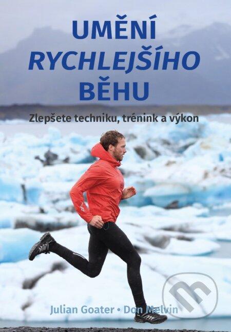 Umění rychlejšího běhu - Julian Goater, Don Melvin