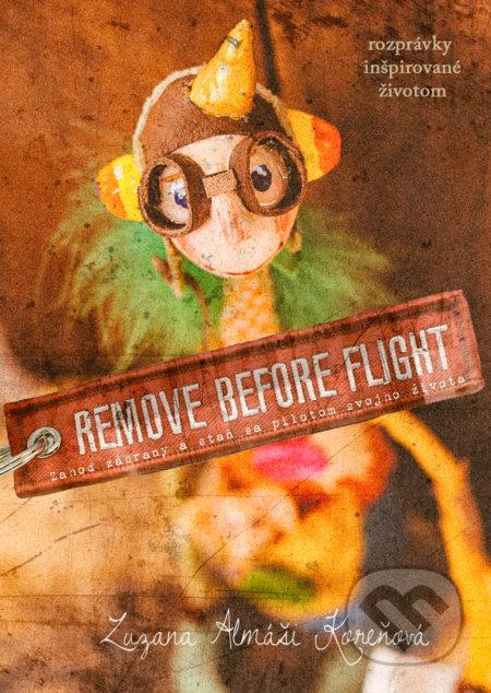 Remove before flight - Zuzana Almáši Koreňová
