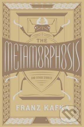 The Metamorphosis and Other Stories - Franz Kafka