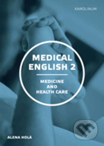 Medical English 2 - Alena Holá