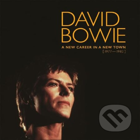 David Bowie: A New Career In A New Town 1977-1982 - David Bowie