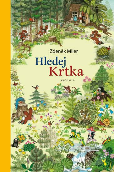 Hledej Krtka - Zdeněk Miler