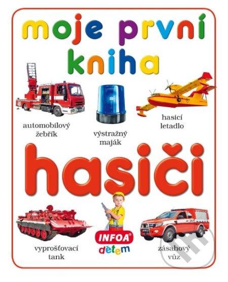 Moje první kniha: Hasiči -