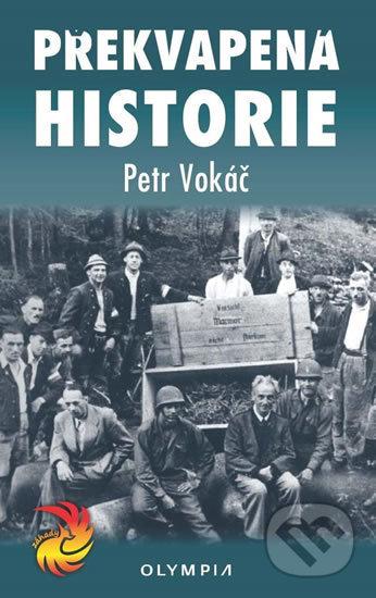 Překvapená historie - Petr Vokáč