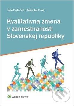 Fatimma.cz Kvalitatívna zmena v zamestnanosti Slovenskej republiky Image