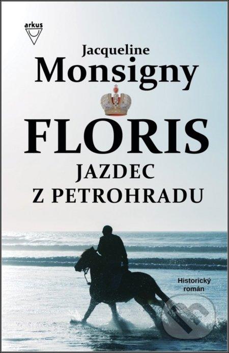 Jazdec z Petrohradu - Jacqueline Monsigny