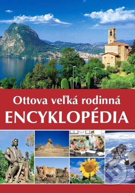 Ottova veľká rodinná encyklopédia - Ottovo nakladateľstvo