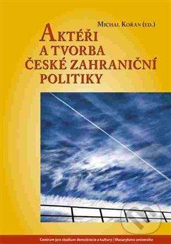 Venirsincontro.it Aktéři a tvorba české zahraniční politiky Image