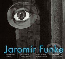 Jaromír Funke - Avantgardní fotograf - Vladimír Birgus