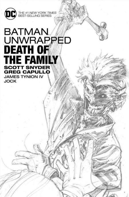 Batman Unwrapped: Death of the Family - Scott Snyder, Greg Capullo (ilustrácie)