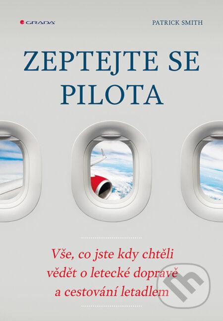 Zeptejte se pilota - Patrick Smith
