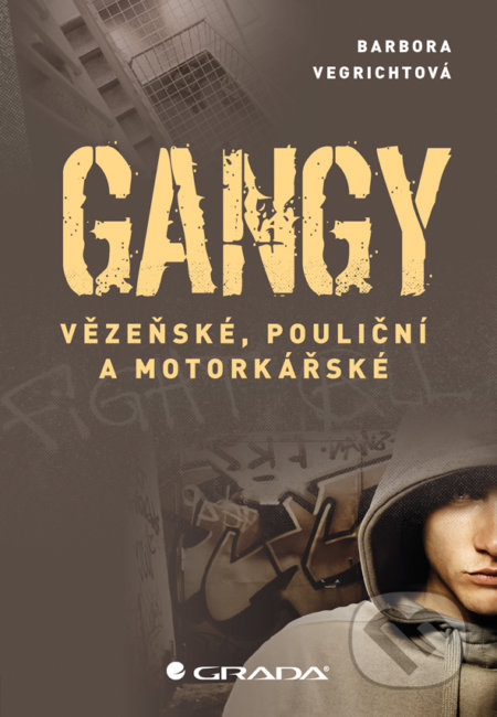Gangy - Barbora Vegrichtová