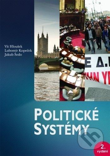 Politické systémy - Vít Hloušek a kolektiv