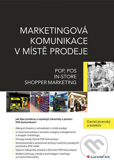 Marketingová komunikace v místě prodeje - Daniel Jesenský a kolektiv