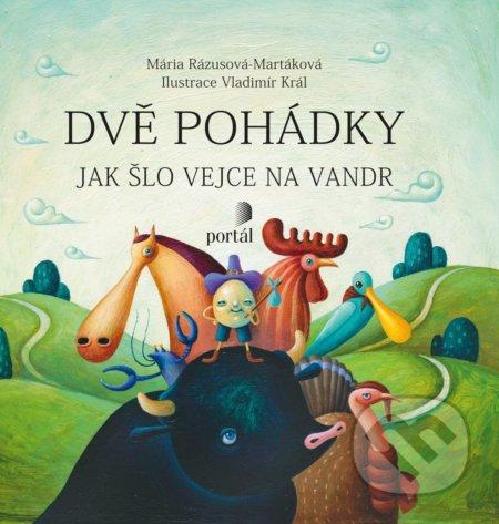 Dvě pohádky - Mária Rázusová-Martáková, Margita Príbusová, Vladimír Král (ilustrátor)