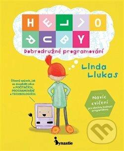 HELLO RUBY: Dobrodružné programování - Linda Liukas
