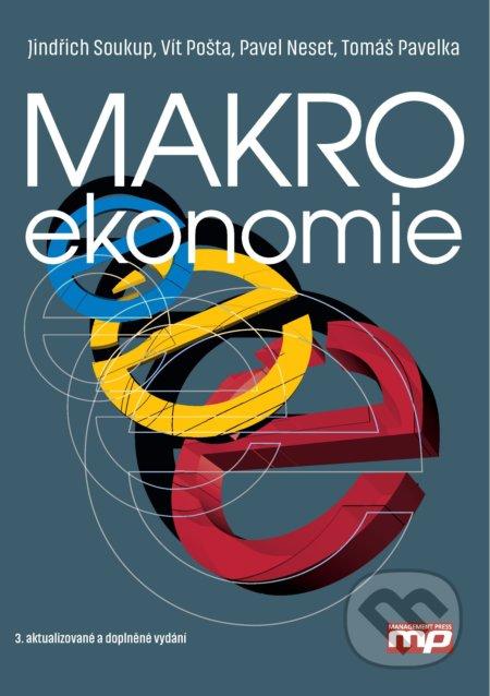 Makroekonomie - Jindřich Soukup, Vít Pošta, Pavel Neset, Tomáš Pavelka