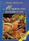 Fatimma.cz Mikrovlnná kuchařka s časy (126 receptů) Image