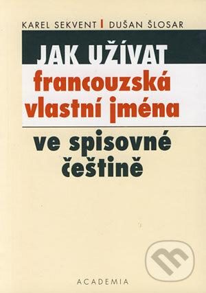91bubblesrace.cz Jak užívat francouzská vlastní jména ve spisovné češtině Image