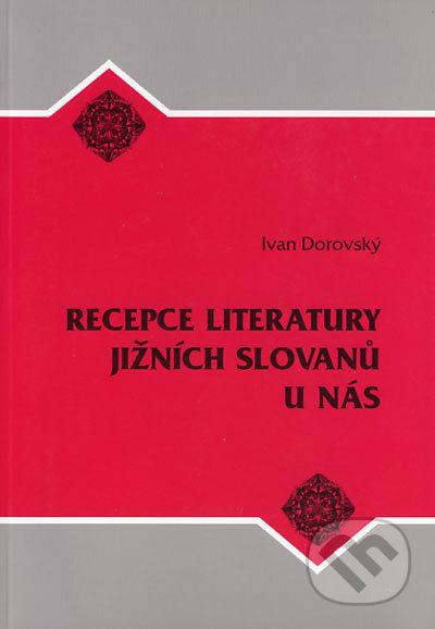 Recepce literatury jižních Slovanů u nás - Ivan Dorovský