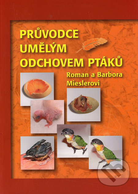 Peticenemocnicesusice.cz Průvodce umělým odchovem ptáků Image