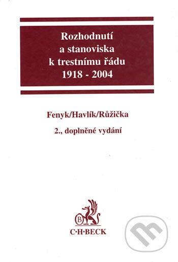 Fatimma.cz Rozhodnutí a stanoviska k trestnímu řádu 1918 - 2004 Image