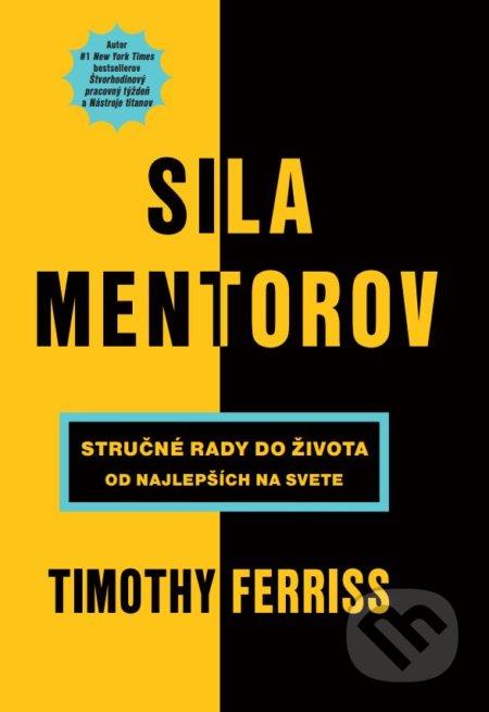 Kniha  Sila mentorov (Timothy Ferriss)  360b52691ff