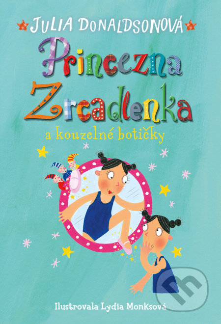 Fatimma.cz Princezna Zrcadlenka a kouzelné botičky Image
