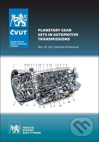 Planetary Gear Sets in Automotive Transmissions - Gabriela Achtenová