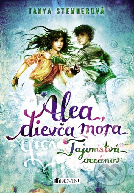 Alea, dievča mora 3: Tajomstvá oceánov - Tanya Stewner