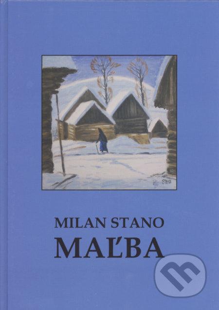 Maľba - Milan Stano
