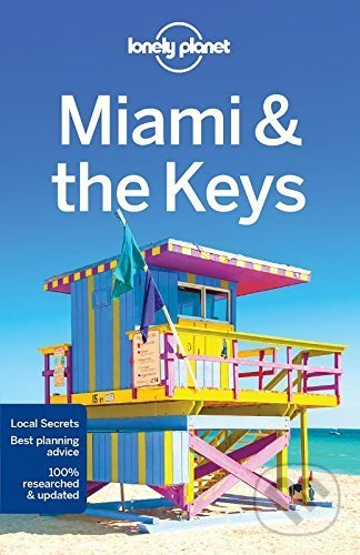 Miami and the Keys - Lonely Planet