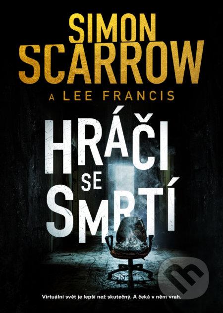 Hráči se smrtí - Simon Scarrow, Lee Francis