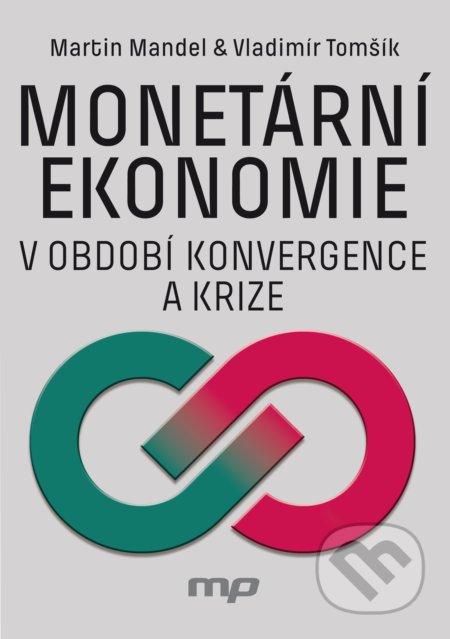 Fatimma.cz Monetární ekonomie v období krize a konvergence Image