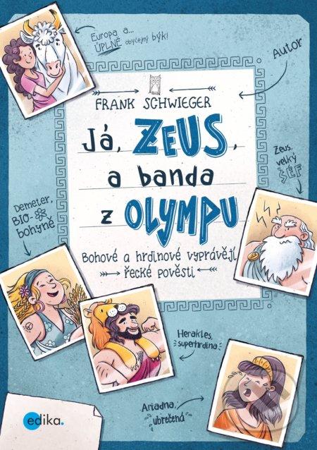 Já, Zeus, a banda z Olympu - Frank Schwieger