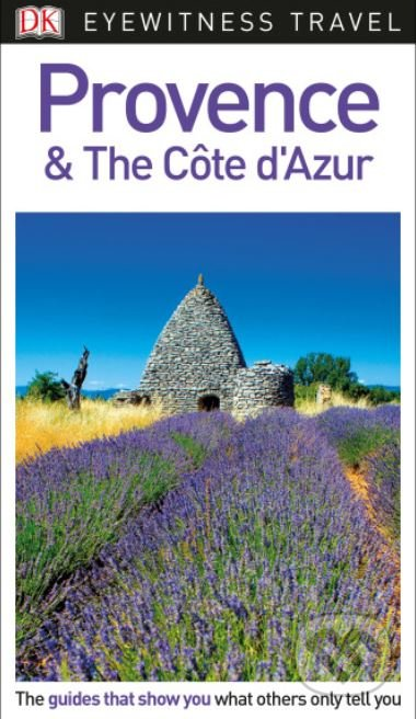 Provence and the Côte d'Azur - Dorling Kindersley