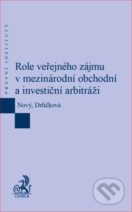 Fatimma.cz Role veřejného zájmu v mezinárodní obchodní a investiční arbitráži Image