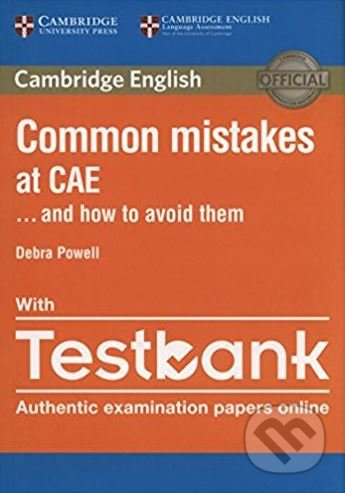 Common Mistakes at CAE... and How to Avoid Them - Debra Powell