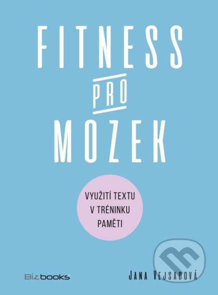 Fitness pro mozek - Jana Vejsadová