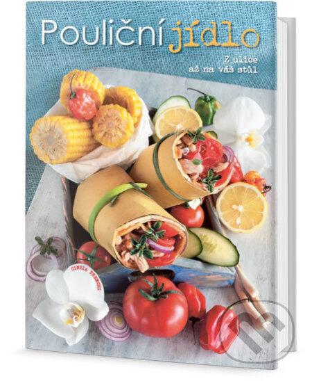 Pouliční jídlo - Z ulice až na váš stůl - Cinzia Trenchi