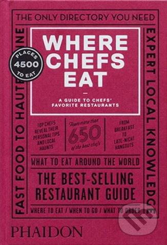 Where Chefs Eat - Joe Warwick, Joshua David Stein, Natascha Mirosch, Evelyn Chen