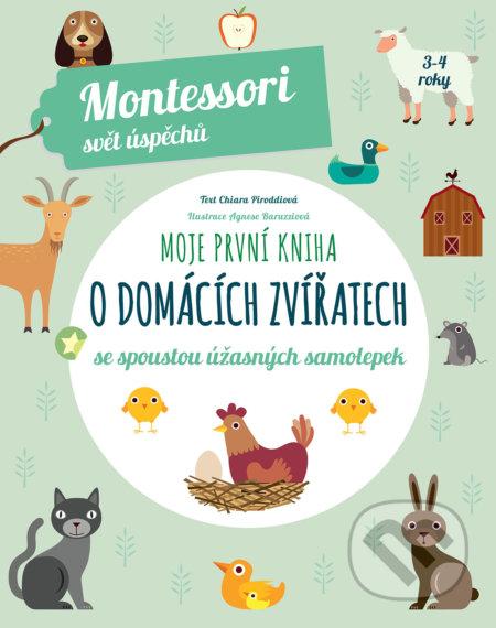 Moje první kniha o domácích zvířatech - Chiara Piroddi