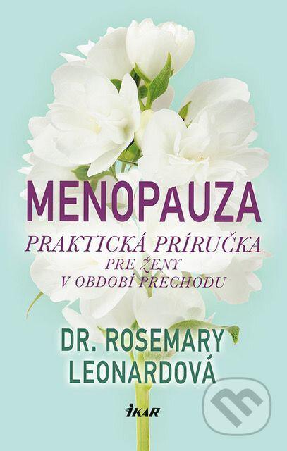 Menopauza - Dr. Rosemary Leonardová
