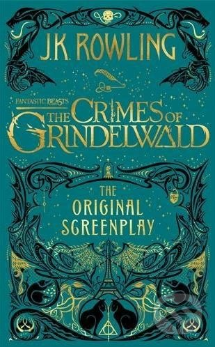 Fantastic Beasts: The Crimes of Grindelwald - J.K. Rowling